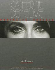 Catherine Deneuve, portraits choisis