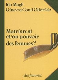Matriarcat et/ou pouvoir des femmes?