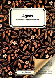 Agnès, une naissance comme une fête