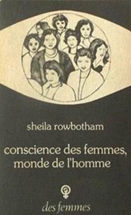 Conscience des femmes, monde de l'homme