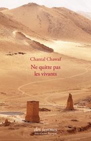 Ne quitte pas les vivants C. Chawaf