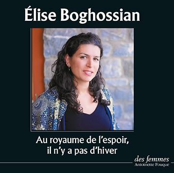 Élise Boghossian Au royaume de l'espoir