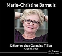 Marie-Christine Barrault Déjeuners avec Germaine Tillion