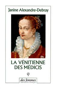 La vénitienne des Médicis