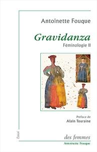 Antoinette Fouque Gravidanza Féminologie 2