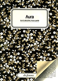 Aura écrit, dessine, nous parle