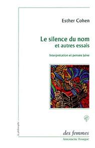 Le silence du nom et autres essais