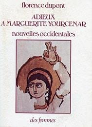 Adieux à Marguerite Yourcenar