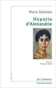 Hypatie d'Alexandrie de Maria Dzielska