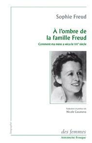 À l'ombre de la famille Freud