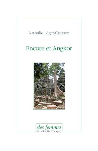 Encore et Angkor
