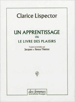 Un apprentissage ou Le livre des plaisirs