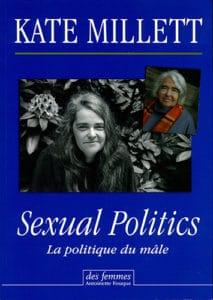Sexual Politics, La politique du mâle de Kate Millett
