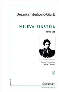 Mileva Einstein Une vie