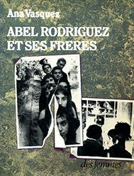 Abel Rodriguez et ses frères