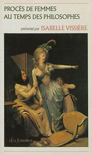 Procès de femmes au temps des philosophes
