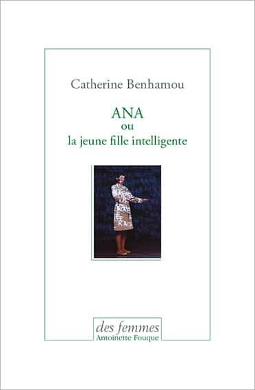 ANA ou la jeune fille intelligente