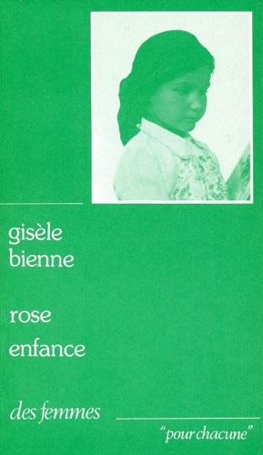 Rose enfance