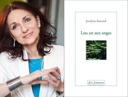 Jocelyne Sauvard Lou est aux anges