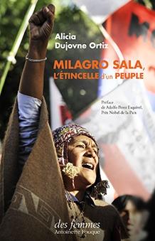 Milagro Sala, l'étincelle d'un peuple