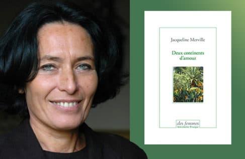 Deux continents d'amour de Jacqueline Merville