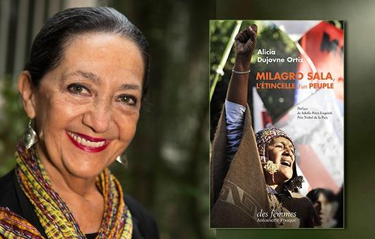 Milagro Sala d'Alicia Dujovne Ortiz