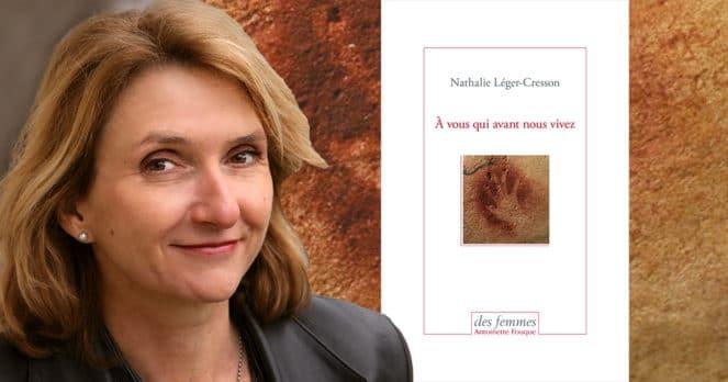 À vous qui avant nous vivez de Nathalie Léger-Cresson