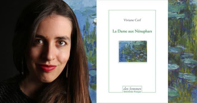 La Dame aux Nénuphars de Viviane Cerf