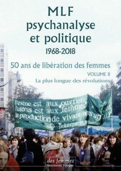 MLF-psychanalyse et politique 1968-2018