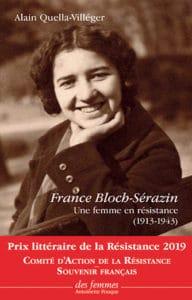 France Bloch Serazin, une femme en résistance d'Alain Quella Villeger
