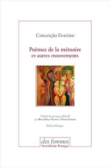 Poèmes de la mémoire et autres mouvements